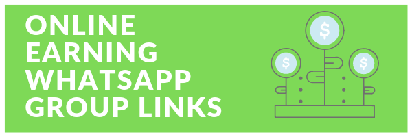 Online Earning Whatsapp group links