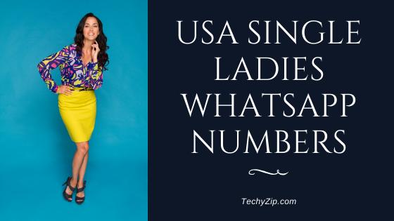 USA SINGLE LADIES WHATSAPP NUMBERS 2020