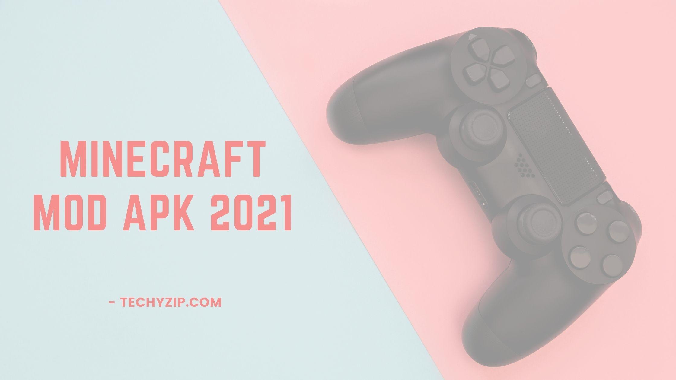 minecraft mod apk 2021