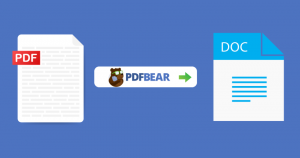 PDFBear's Word to PDF Converter and Its 5 Advantages